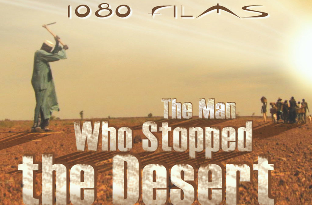 11:40am LNS – 64 min. The Man Who Stopped the Desert