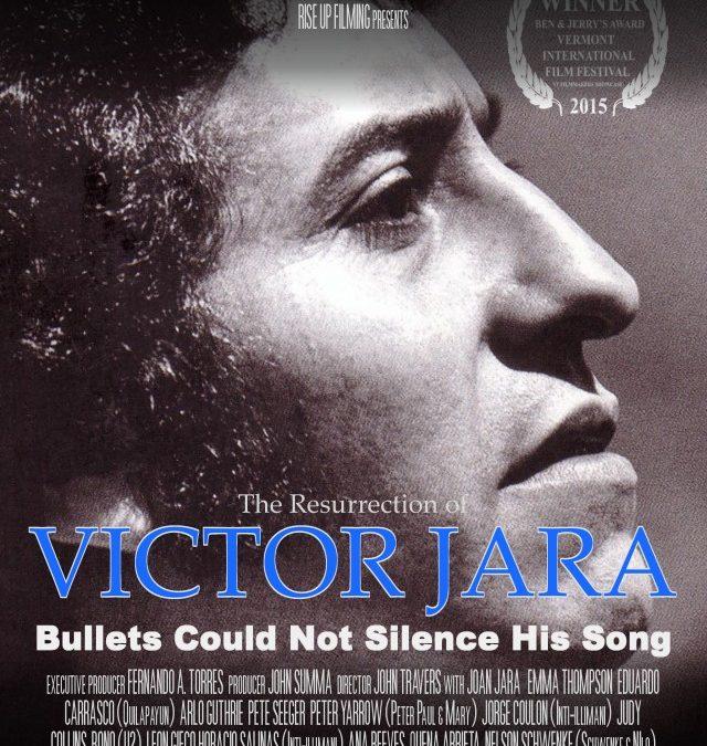 The Resurrection of Victor Jara – 1:20 pm LNS – 89 min.